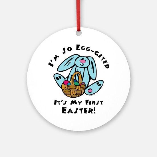 Eggcited 1st Easter Ornament (Round)