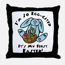 Eggcited 1st Easter Throw Pillow