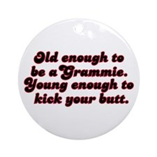 Young Enough Grammie Ornament (Round)
