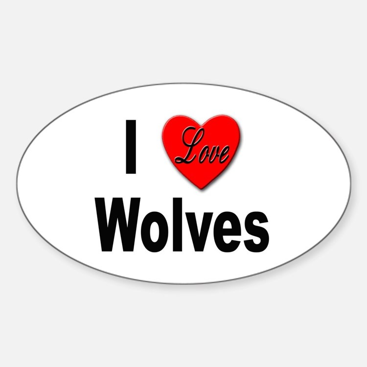 I Love Wolves Oval Decal