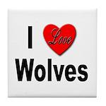 I Love Wolves Tile Coaster