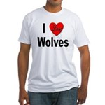 I Love Wolves (Front) Fitted T-Shirt