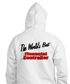 """""""The World's Best Financial Controller"""" Hoodie"""