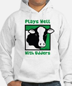 Plays Well With Udders Hoodie