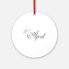 Due In April Formal Script Ornament (Round)
