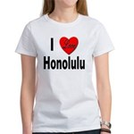 I Love Honolulu (Front) Women's T-Shirt
