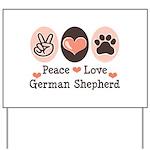 Peace Love German Shepherd Yard Sign