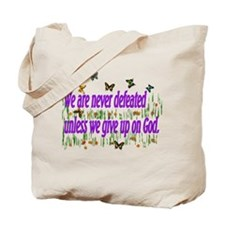 We Are Never Defeated Tote Bag