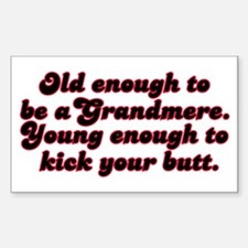 Young Enough Grandmere Rectangle Decal