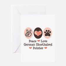 Peace Love G Shorthaired Pointer Greeting Card