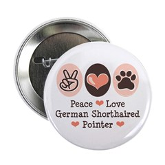 "Peace Love G Shorthaired Pointer 2.25"" Button"
