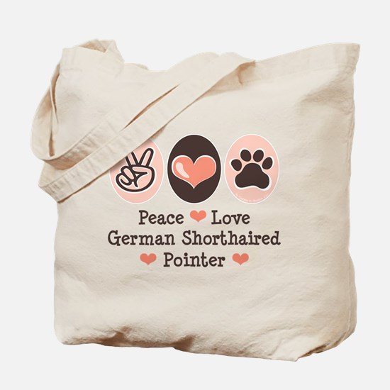 Peace Love G Shorthaired Pointer Tote Bag