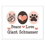 Peace Love Giant Schnauzer Small Poster