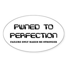 Pwned to Perfection Oval Decal