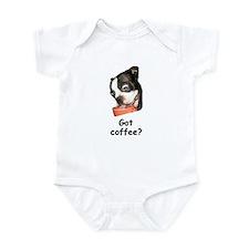 GOT COFFEE? BOSTON TERRIER LOOK Infant Bodysuit