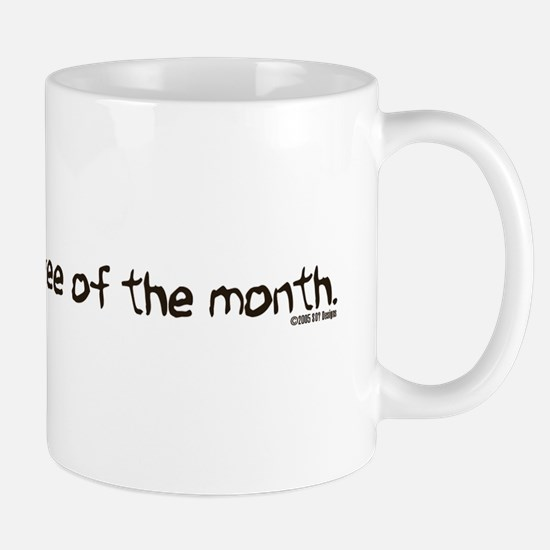 Sweatshop Employee Of The Month Mug