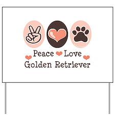 Peace Love Golden Retriever Yard Sign
