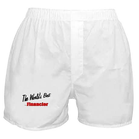 """""""The World's Best Financier"""" Boxer Shorts"""