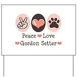 Peace Love Gordon Setter Yard Sign