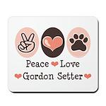 Peace Love Gordon Setter Mousepad