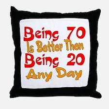 Being 80 better then 20 Throw Pillow