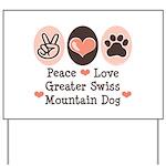 Peace Love Swiss Mt Dog Yard Sign