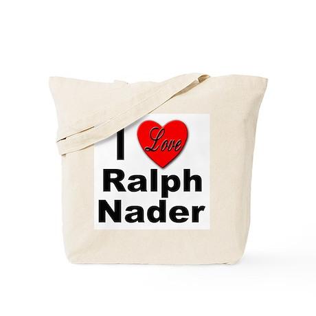 I Love Ralph Nader Tote Bag