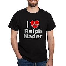 I Love Ralph Nader (Front) T-Shirt
