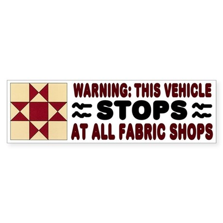 Quilters Bumper Sticker