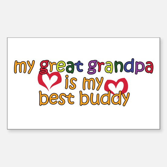 Great Grandpa is My Best Buddy Sticker (Rectangula