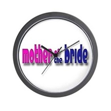 Mother of the Bride Casual #1 Wall Clock