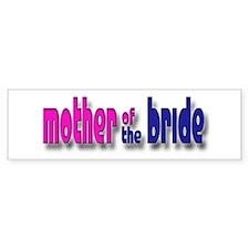 Mother of the Bride Casual #1 Bumper Bumper Sticker