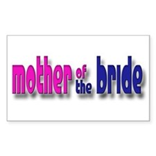 Mother of the Bride Casual #1 Sticker (Rectangular