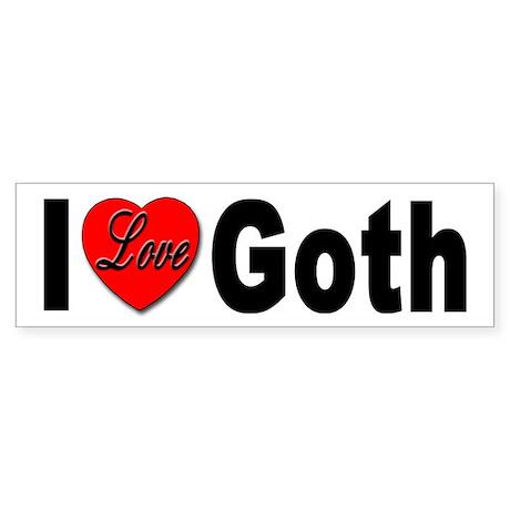I Love Goth Bumper Sticker