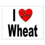 I Love Wheat Small Poster