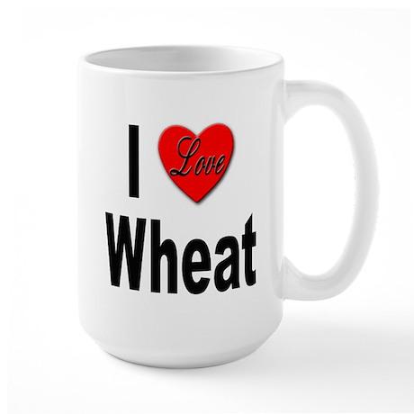 I Love Wheat Large Mug