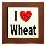 I Love Wheat Framed Tile