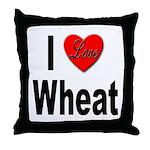 I Love Wheat Throw Pillow