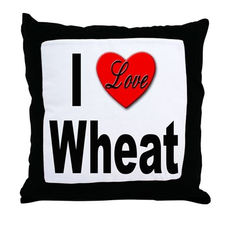 I Love Wheat Throw Pillow