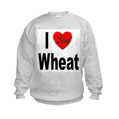 I Love Wheat Kids Sweatshirt