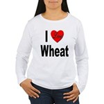 I Love Wheat (Front) Women's Long Sleeve T-Shirt