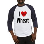 I Love Wheat (Front) Baseball Jersey