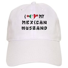 I Love My Mexican Husband Baseball Cap