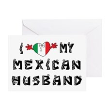 I Love My Mexican Husband Greeting Card