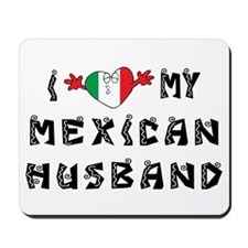 I Love My Mexican Husband Mousepad