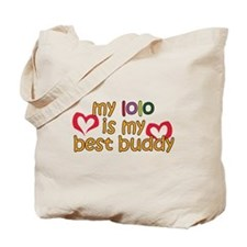Lolo is My Best Buddy Tote Bag