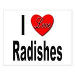 I Love Radishes Small Poster