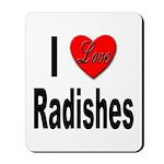 I Love Radishes Mousepad