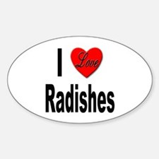 I Love Radishes Oval Decal