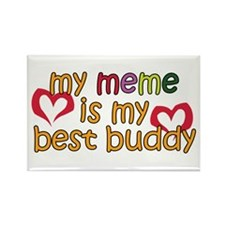 Meme is My Best Buddy Rectangle Magnet (10 pack)